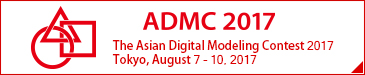The Asian Digital Modeling Contest 2017 August 7 to 10, 2017